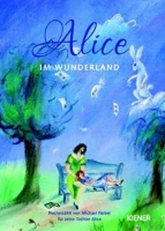 Färber, M: Alice im Wunderland