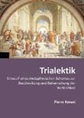Trialektik | Pierre Kynast |