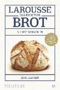 Larousse - Das Buch vom Brot | Eric Kayser |