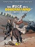 Ordas, P: Im Auge des Dobermanns 2 - Der Schatten des Hunds   Cothias, Patrick ; Ordas, Patrice ; Zanat, Beb ; Kubasky, Helene  