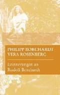Erinnerungen an Rudolf Borchardt | Borchardt, Philipp ; Rosenberg, Vera ; Ott, Ulrich |