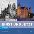 Einst und Jetzt 49 - Schwerin   Hanne Bahra  