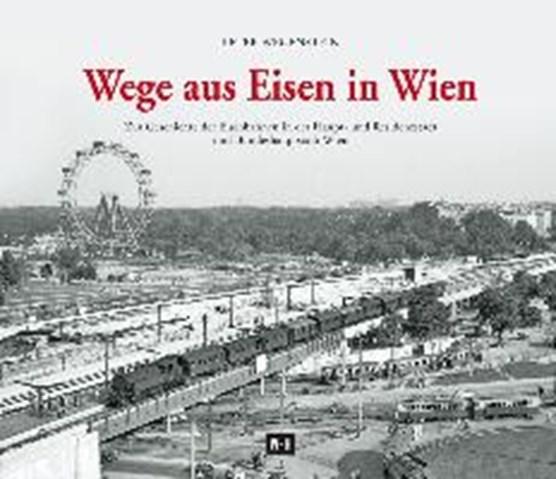 Wege aus Eisen in Wien