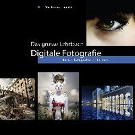 Das grosse Lehrbuch Digitale Fotografie