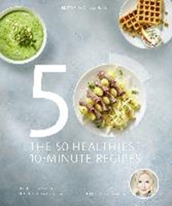 Fleck, A: 50 Healthiest 10-Minute Recipes