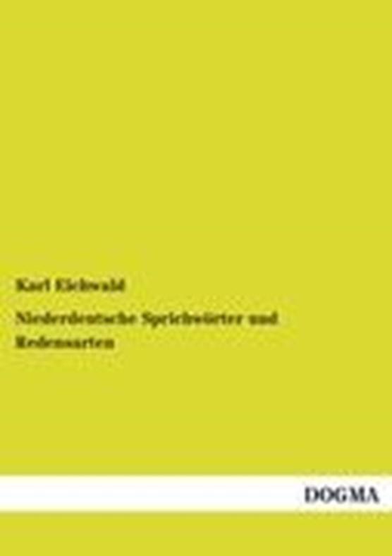 Niederdeutsche Sprichwoerter und Redensarten