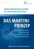 Das Martini-Prinzip   Huland, Hartwig ; Graefen, Markus ; Deerberg-Wittram, Jens  