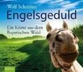 Engelsgeduld | Wolf Schreiner |