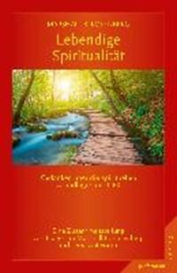 Lebendige Spiritualität | Marshall B. Rosenberg |