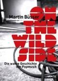 On the Wild Side | Martin Büsser |