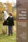 Was Pferde wollen | Gertrud Pysall |