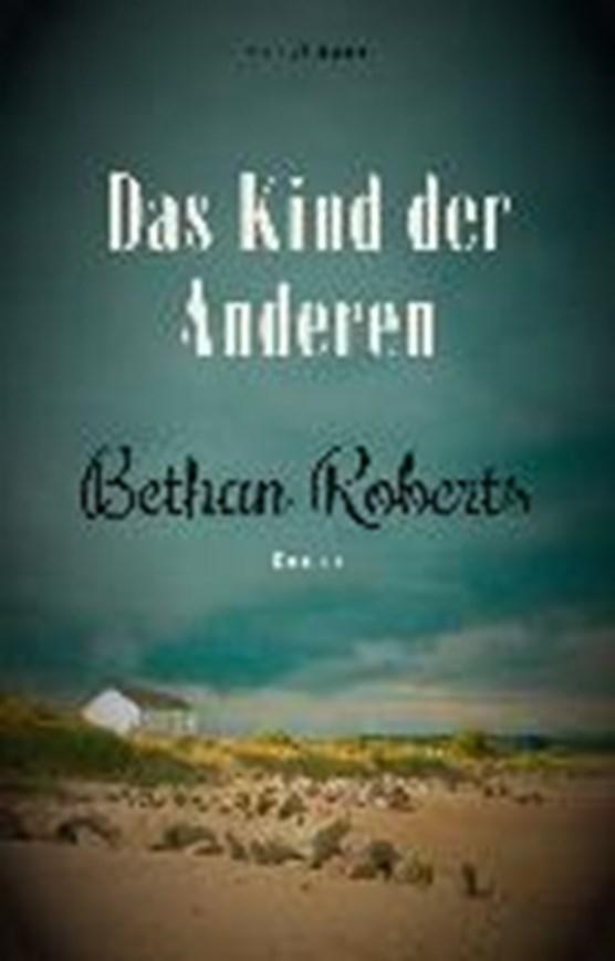 Roberts, B: Kind der Anderen