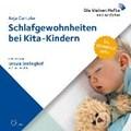 Schlafgewohnheiten bei Kita-Kindern | Cantzler, Anja ; Berlinghof, Ursula ; Vester, Claus |