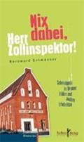Nix dabei, Herr Zollinspektor! | Bernward Schmöcker |