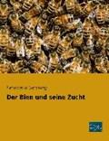 Der Bien und seine Zucht | Ferdinand Gerstung |