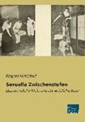 Sexuelle Zwischenstufen | Magnus Hirschfeld |