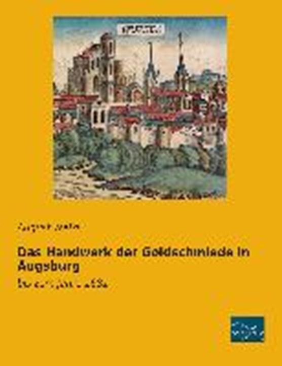 Das Handwerk der Goldschmiede in Augsburg
