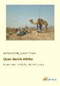 Quer durch Afrika | Gerhard Rohlfs |