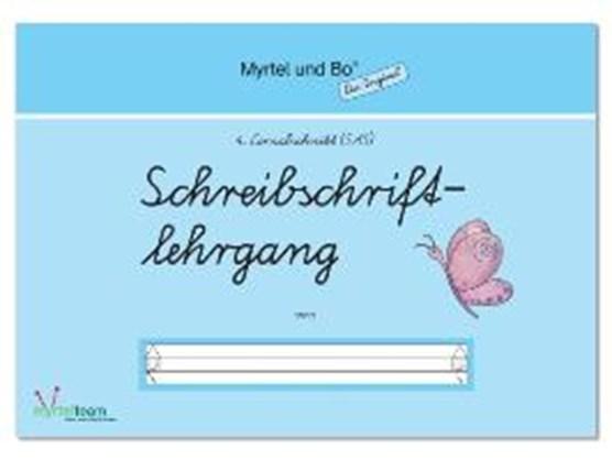 """Myrtel und Bo"" - Klasse 1 - Schreibschriftlehrgang - Heft 4 - SAS Schulausgangsschrift"