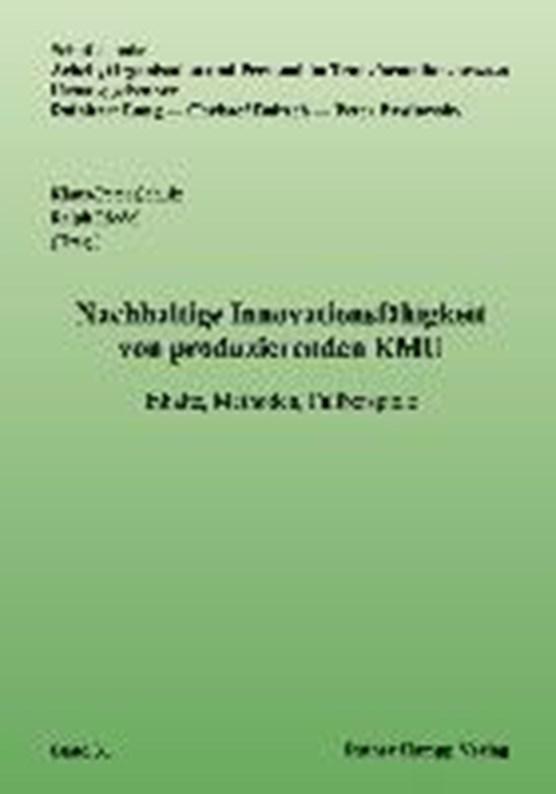 Nachhaltige Innovationsfähigkeit von produzierenden KMU