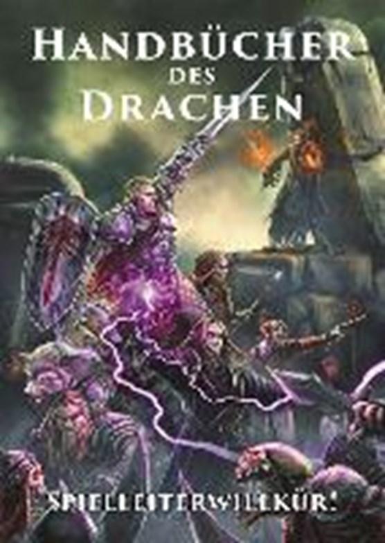 Handbücher des Drachen: Spielleiterwillkür!