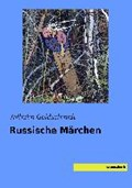 Russische Märchen | Wilhelm Goldschmidt |