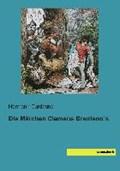 Die Märchen Clemens Brentano´s   auteur onbekend  