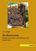 Die Bienenzucht | Chr. Lange |
