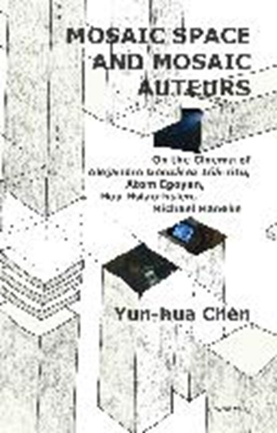 Chen, Y: Mosaic Space and Mosaic Auteurs