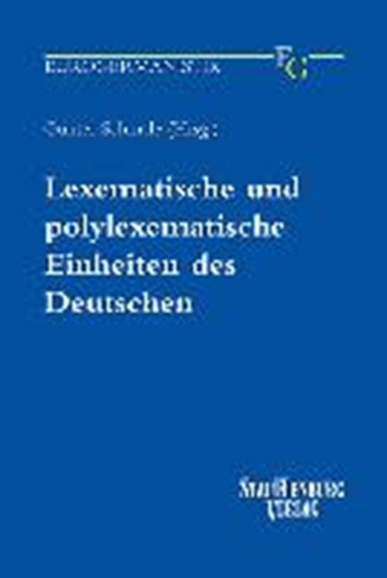 Lexematische und polylexematische Einheiten des Deutschen