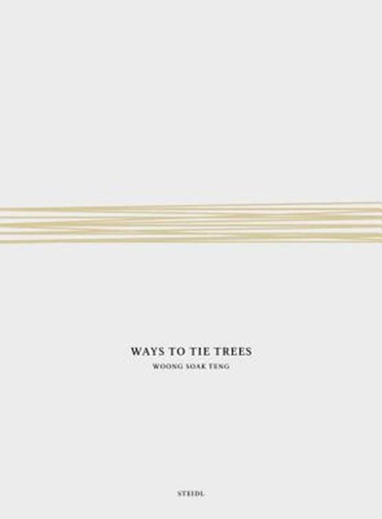 Woong soak teng: ways to tie trees