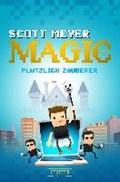Plötzlich Zauberer   Scott Meyer  