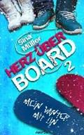 Müller, S: Herz über Board 2: Mein Winter mit Lin   Sina Müller  