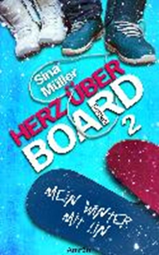 Müller, S: Herz über Board 2: Mein Winter mit Lin