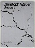Uncast | Christoph Weber |