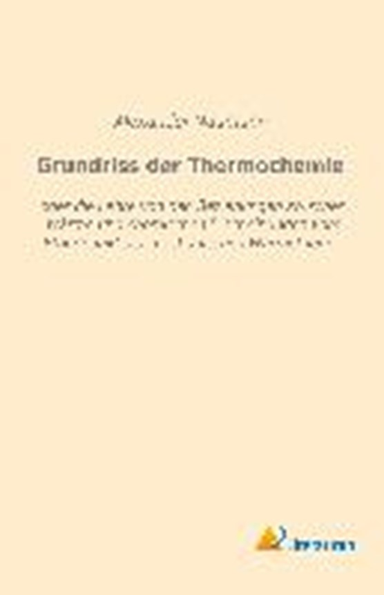 Grundriss der Thermochemie