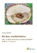 Die Bau- und Nutzhölzer | Eduard Printz |