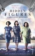 Hidden Figures - Unerkannte Heldinnen   Margot Lee Shetterly  