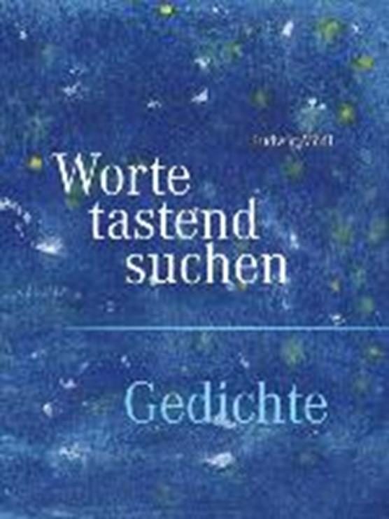 Ludwig Mödl - Worte tastend suchen