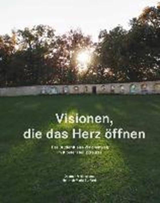 Frick-Islitzer, D: Visionen, die das Herz öffnen -