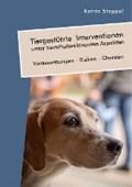 Tiergestutzte Interventionen unter tierschutzrelevanten Aspekten. Voraussetzungen - Risiken - Chancen   Katrin Stoppel  