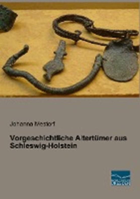 Vorgeschichtliche Altertümer aus Schleswig-Holstein
