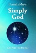 Simply God | Cornelia Meyer |