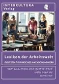 Lexikon der Arbeitswelt Dt.-Tigrinisch   auteur onbekend  