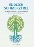 Endlich Schmerzfrei | Werner Pfaff |