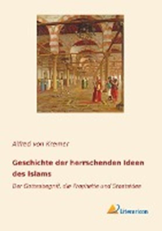 Geschichte der herrschenden Ideen des Islams