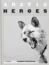 Arctic Heroes | Ragnar Axelsson |