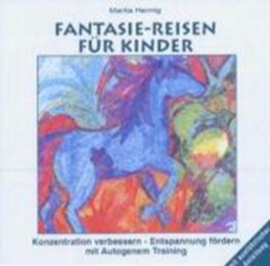 Fantasie-Reisen für Kinder. CD