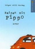 Reisen mit Pippo   Holger W Montag  