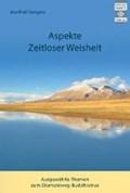 Aspekte zeitloser Weisheit   Manfred Seegers  